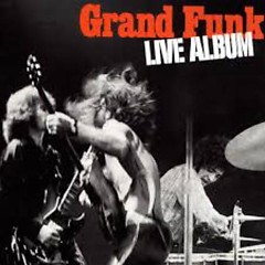 Live Album - Grand Funk Railroad