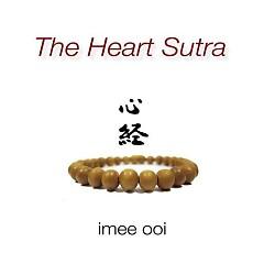 Heart Sutra - Imee Ooi