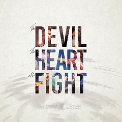 The Devil, The Heart & The Fight - Skinny Lister