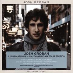 Illuminations (South African Tour Edition) - Josh Groban