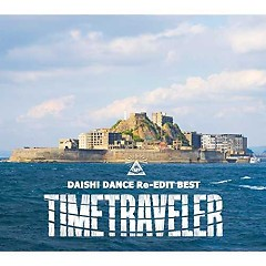 DAISHI DANCE Re-EDIT BEST TIMETRAVELER - Daishi Dance