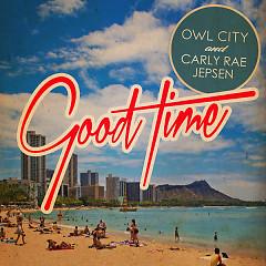 Good Time (Remixes) - EP - Owl City,Carly Rae Jepsen