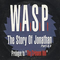 The Story Of Jonathan Part I & II (Prologue To 'The Crimson Idol') (Promo)
