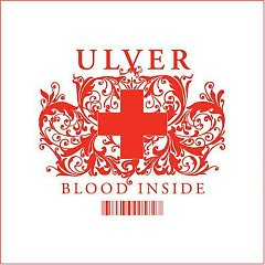 Blood Inside - Ulver