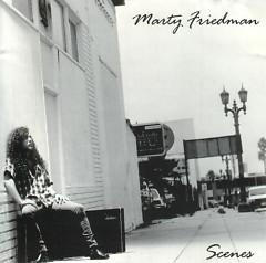 Scenes - Marty Friedman