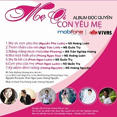 Album Mẹ Ơi Con Yêu Mẹ - Ngô Trác Linh,Mai Phương,Nguyễn Phú Luân,Phùng Ngọc Huy,Phan Ngọc Luân,Hoàng Nguyên