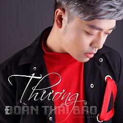 Thương (Single) - Đoàn Thái Bảo