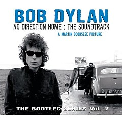 The Bootleg Series Vol. 7: No Direction Home: The Soundtrack (CD1)
