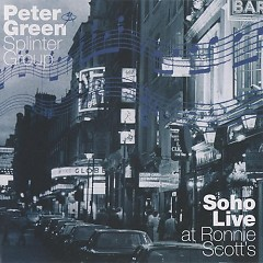 Soho Live at Ronnie Scott's (CD2) - Peter Green