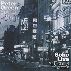 Soho Live at Ronnie Scott's (CD1) - Peter Green