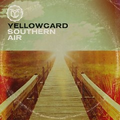 Southern Air - Yellowcard