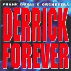 Derrick Forever (CD1)  - Frank Duval