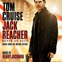 Jack Reacher: Never Go Back OST - Henry Jackman