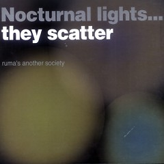 Nocturnal Lights... They Scatter