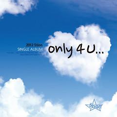 Only 4 U