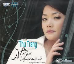 Mãi Gọi Người Tình Ơi - Thu Trang