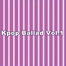 Tuyển Tập Nhạc Ballad Hàn Quốc Hay Nhất Vol.1