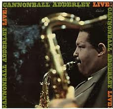 Cannonball Adderley - Live!