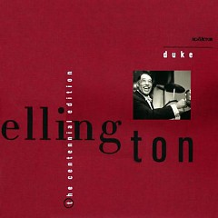 The Duke Ellington Centennial Edition (CD21)