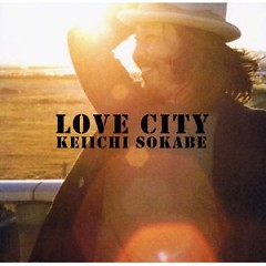 LOVE CITY - Keiichi Sokabe