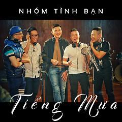 Tiếng Mưa - Hoàng Hải, Khắc Hiếu, Nguyễn Minh Sơn, Tạ Trung Dũng, Lương Ngọc Châu