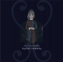 Bullet Remedy