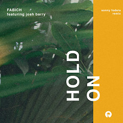 Hold On (Sonny Fodera Remix)