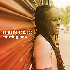 Starting Now - Louis Cato