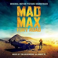 Mad Max: Fury Road OST - Junkie XL