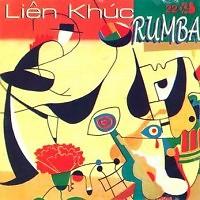 Album Liên Khúc Rumba  - Various Artists