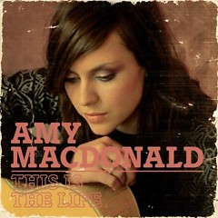This Is The Life (CD1) - Amy Macdonald