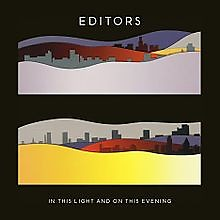 In This Light and on This Evening - Editors