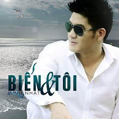 Album Biển Và Tôi - Minh Nhật ((Hải Ngoại))
