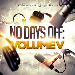 No Days Off 5