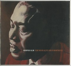 Very Much Alive and in Montreux - Memphis Slim