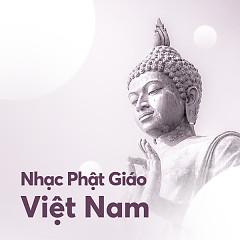 Nhạc Phật Giáo Việt Nam Hay Nhất - Various Artists
