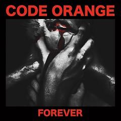 Forever - Code Orange Kids