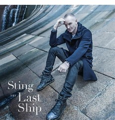 The Last Ship (CD1) - Sting