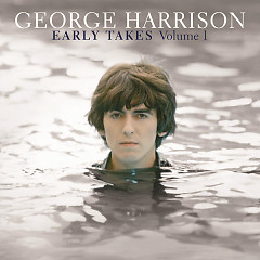 Early Takes, Vol. 1 - George Harrison