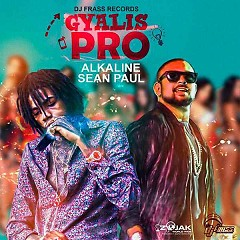 Gyalis Pro (Single) - Alkaline, Sean Paul
