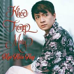 Album Khóc Trong Mưa - Ngô Kiến Huy