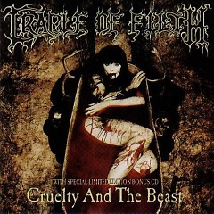 Cruelty and the Beast (CD1)