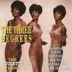 The Roulette Years (1970-72) (CD1) - The Three Degrees