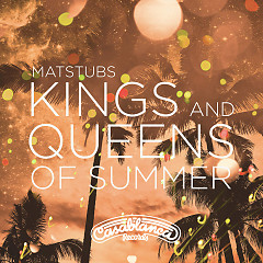 Kings And Queens Of Summer (Single)