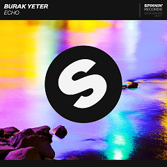 Echo (Single) - Burak Yeter