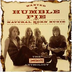Natural Born Bugie - The Immediate Anthology (CD3) - Humble Pie