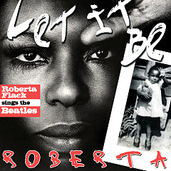 Let It Be Roberta - Roberta Flack Sings The Beatles (Bonus Version)