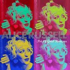 Pot Of Gold Remixes (CD2) - Alice Russell