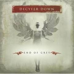 End Of Grey - Decyfer Down