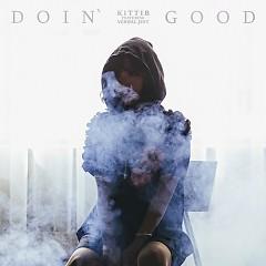 Doin' Good - KittiB